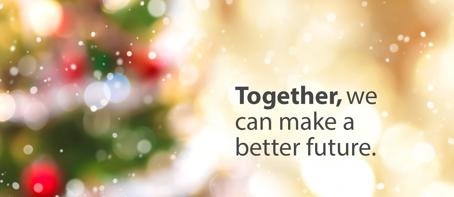 Together we make a better future.